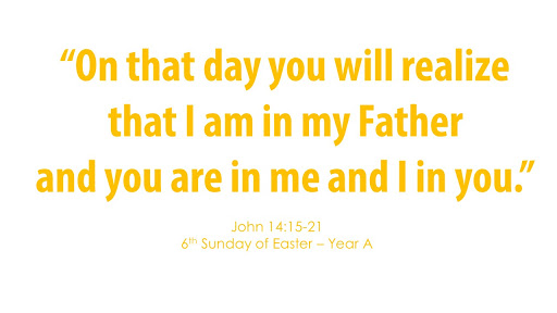 6th Sunday of Easter – May 17, 2020
