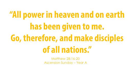 Ascension Sunday – May 24, 2020