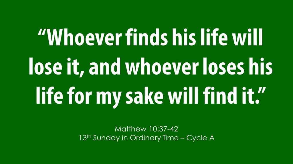 Thirteenth Sunday in Ordinary Time – June 28, 2020